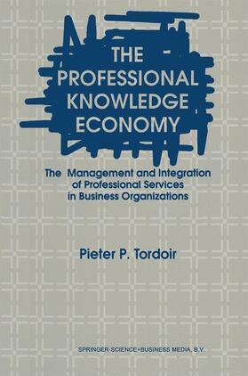 Tordoir | The Professional Knowledge Economy | Buch | sack.de