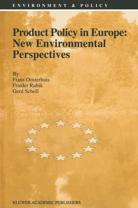 Oosterhuis / Rubik / Scholl | Product Policy in Europe: New Environmental Perspectives | Buch | sack.de