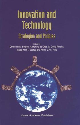Costa Pereira / Martins da Cruz / Reis | Innovation and Technology - Strategies and Policies | Buch | sack.de