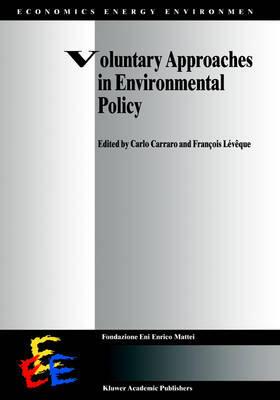 Carraro / Lévêque   Voluntary Approaches in Environmental Policy   Buch   sack.de