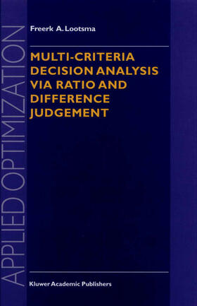 Lootsma | Multi-Criteria Decision Analysis Via Ratio and Difference Judgement | Buch | sack.de