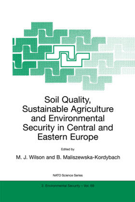 Maliszewska-Kordybach / Wilson | Soil Quality, Sustainable Agriculture and Environmental Security in Central and Eastern Europe | Buch | sack.de