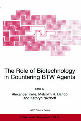 Kelle / Nixdorff / Dando   The Role of Biotechnology in Countering BTW Agents   Buch   sack.de