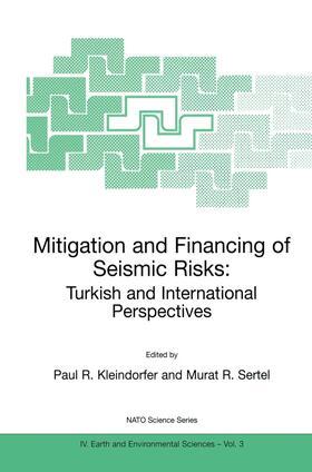 Sertel / Kleindorfer | Mitigation and Financing of Seismic Risks: Turkish and International Perspectives | Buch | sack.de