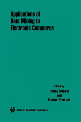 Kohavi / Provost   Applications of Data Mining to Electronic Commerce   Buch   sack.de