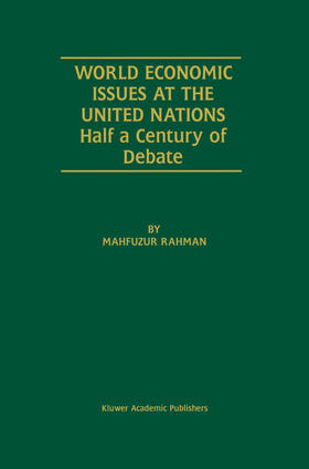 Rahman   World Economic Issues at the United Nations   Buch   sack.de