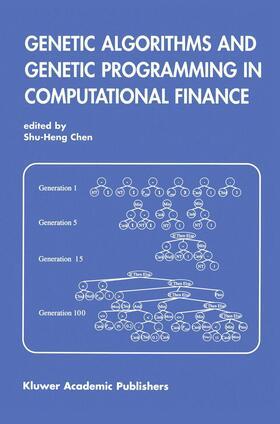 Shu-Heng Chen   Genetic Algorithms and Genetic Programming in Computational Finance   Buch   sack.de