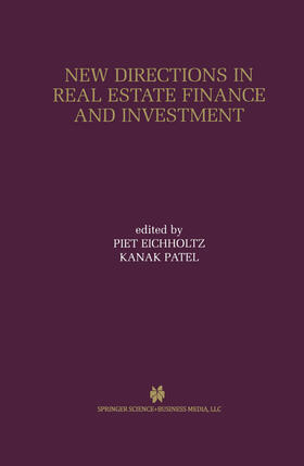 Patel / Eichholtz | New Directions in Real Estate Finance and Investment | Buch | sack.de