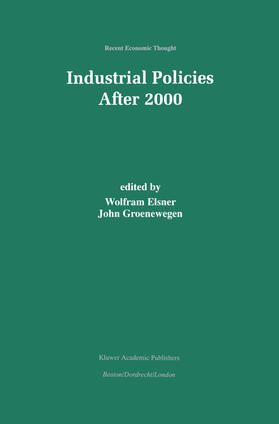Elsner / Groenewegen | Industrial Policies After 2000 | Buch | sack.de