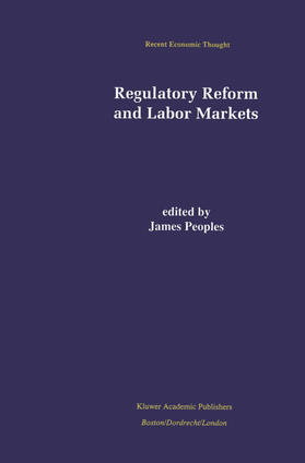 Peoples | Regulatory Reform and Labor Markets | Buch | sack.de