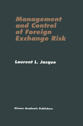 Jacque | Management and Control of Foreign Exchange Risk | Buch | sack.de