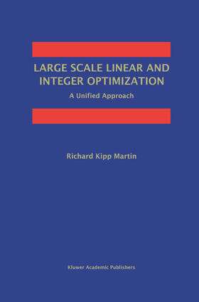 Martin | Large Scale Linear and Integer Optimization: A Unified Approach | Buch | sack.de