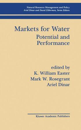 Easter / Rosegrant / Dinar   Markets for Water   Buch   sack.de