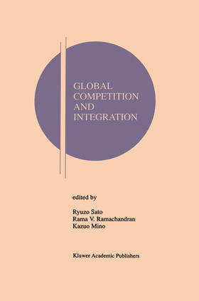 Sato / Ramachandran / Mino | Global Competition and Integration | Buch | sack.de