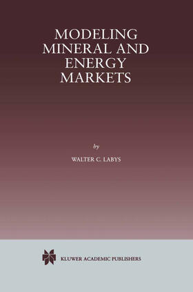 Labys | Modeling Mineral and Energy Markets | Buch | sack.de