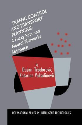 Teodorovic / Vukadinovic | Traffic Control and Transport Planning: | Buch | sack.de