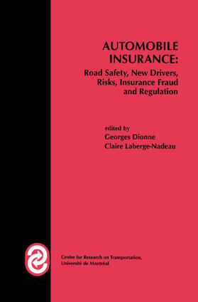 Dionne / Laberge-Nadeau | Automobile Insurance: Road Safety, New Drivers, Risks, Insurance Fraud and Regulation | Buch | sack.de