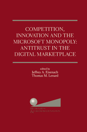 Eisenach / Lenard | Competition, Innovation and the Microsoft Monopoly: Antitrust in the Digital Marketplace | Buch | sack.de