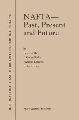 Dodds / Lazcano / Coffey | NAFTA - Past, Present and Future | Buch | sack.de