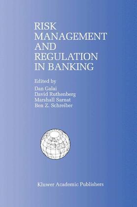 Galai / Schreiber / Sarnat | Risk Management and Regulation in Banking | Buch | sack.de