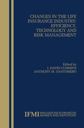 Santomero / Cummins | Changes in the Life Insurance Industry: Efficiency, Technology and Risk Management | Buch | sack.de