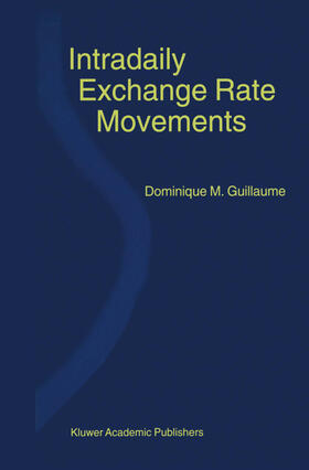 Guillaume   Intradaily Exchange Rate Movements   Buch   sack.de