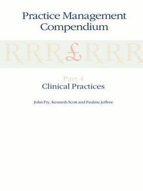 Fry / Jeffree / Scott   Practice Management Compendium   Buch   sack.de