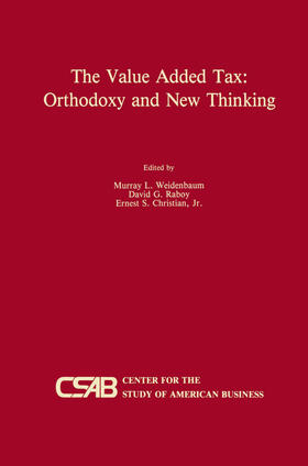 Weidenbaum / Raboy / Christian Jr | The Value-Added Tax: Orthodoxy and New Thinking | Buch | sack.de