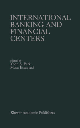 Park / Essayyad | International Banking and Financial Centers | Buch | sack.de