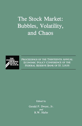 Hafer / Dwyer   The Stock Market: Bubbles, Volatility, and Chaos   Buch   sack.de