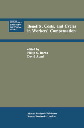 Borba / Appel | Benefits, Costs, and Cycles in Workers' Compensation | Buch | sack.de