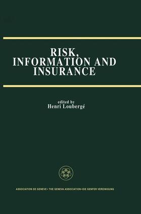 Loubergé | Risk, Information and Insurance | Buch | sack.de