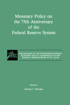 Belongia | Monetary Policy on the 75th Anniversary of the Federal Reserve System | Buch | sack.de