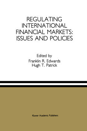 Edwards / Patrick | Regulating International Financial Markets: Issues and Policies | Buch | sack.de