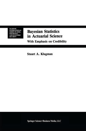 Klugman | Bayesian Statistics in Actuarial Science | Buch | sack.de