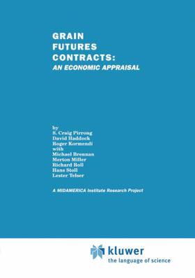 Haddock / Kormendi / Pirrong | Grain Futures Contracts: An Economic Appraisal | Buch | sack.de