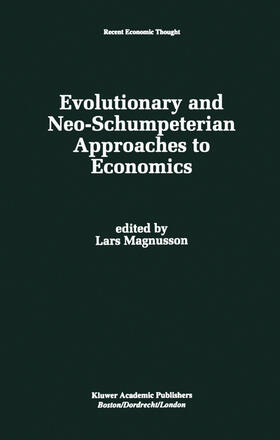 Magnusson | Evolutionary and Neo-Schumpeterian Approaches to Economics | Buch | sack.de