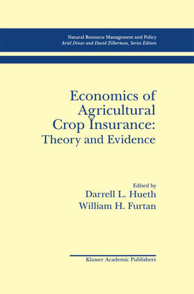 Hueth / Furtan | Economics of Agricultural Crop Insurance: Theory and Evidence | Buch | sack.de