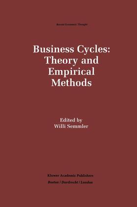 Semmler   Business Cycles: Theory and Empirical Methods   Buch   sack.de