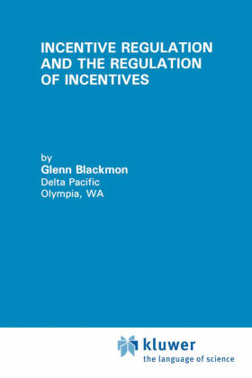 Blackmon | Incentive Regulation and the Regulation of Incentives | Buch | sack.de