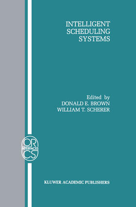 Brown / Scherer | Intelligent Scheduling Systems | Buch | sack.de