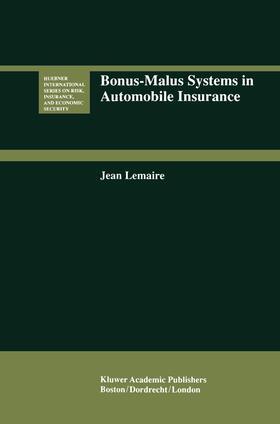 Lemaire   Bonus-Malus Systems in Automobile Insurance   Buch   sack.de