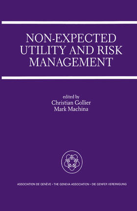 Gollier / Machina | Non-Expected Utility and Risk Management | Buch | sack.de