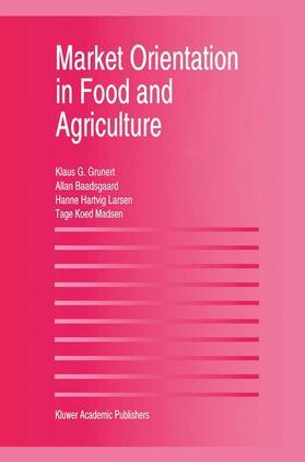 Larsen / Madsen / Baadsgaard | Market Orientation in Food and Agriculture | Buch | sack.de