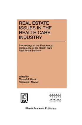 Barak / Memel | Real Estate Issues in the Health Care Industry | Buch | sack.de