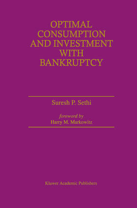 Sethi | Optimal Consumption and Investment with Bankruptcy | Buch | sack.de