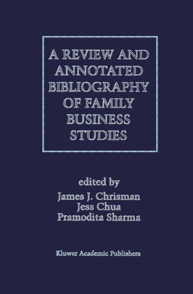 Sharma / Chua / Chrisman | A Review and Annotated Bibliography of Family Business Studies | Buch | sack.de