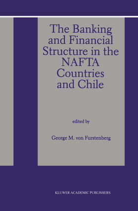 von Furstenberg   The Banking and Financial Structure in the Nafta Countries and Chile   Buch   sack.de