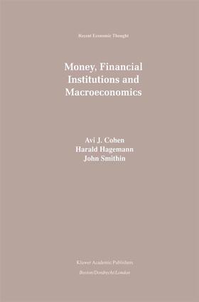 Cohen / Smithin / Hagemann | Money, Financial Institutions and Macroeconomics | Buch | sack.de