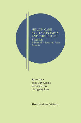 Sato / Grivoyannis / Byrne | Health Care Systems in Japan and the United States | Buch | sack.de